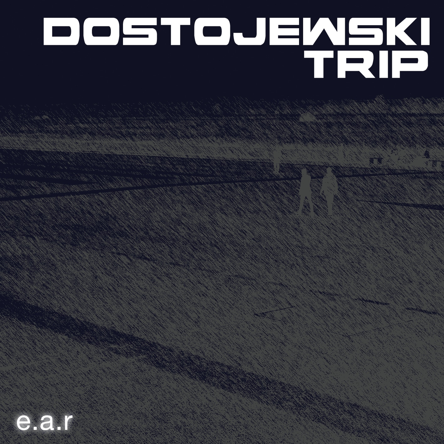 EAR Dostojewski Trip Album Cover