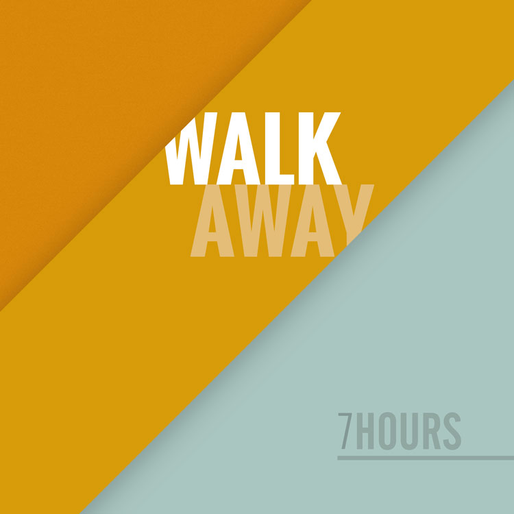 7hours_walk-away_750m
